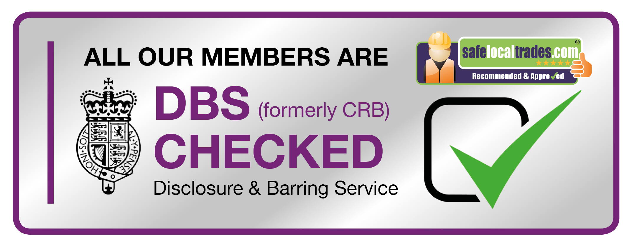 Safe Local Trades Members DBS Checked