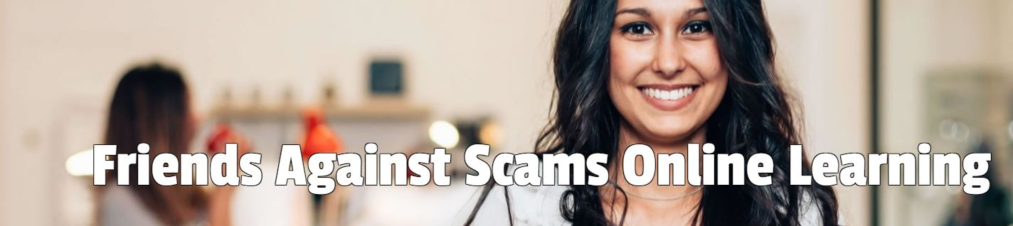 Friends Against Scams eLearning
